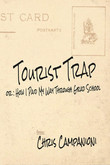 Book: Tourist Trap by Chris Campanioni